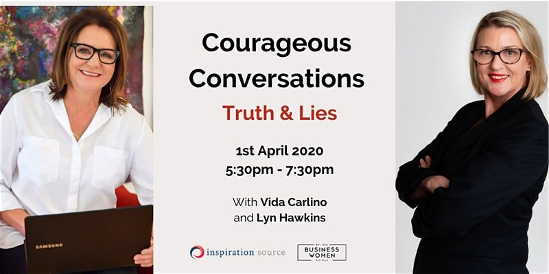 Perth, Courageous Conversations: Truth & Lies