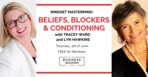 Online, Mindset Mastermind: Beliefs, Blockers & Conditioning @ ONLINE