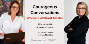 Perth, Courageous Conversations: Women Without Masks @ EarthPoint Energy Centre