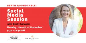 Perth Roundtable: Social Media Session @ Platinum Mix