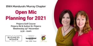 BWA Mandurah/Murray: Open Mic, Planning for 2021 @ Pinjarra Golf Club