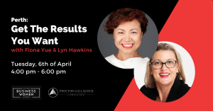 Perth: Get The Results You Want @ Level 11 Brookfield Place,