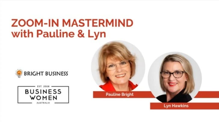 Business Planning Mastermind Part 2 With Pauline Bright and Lyn Hawkins