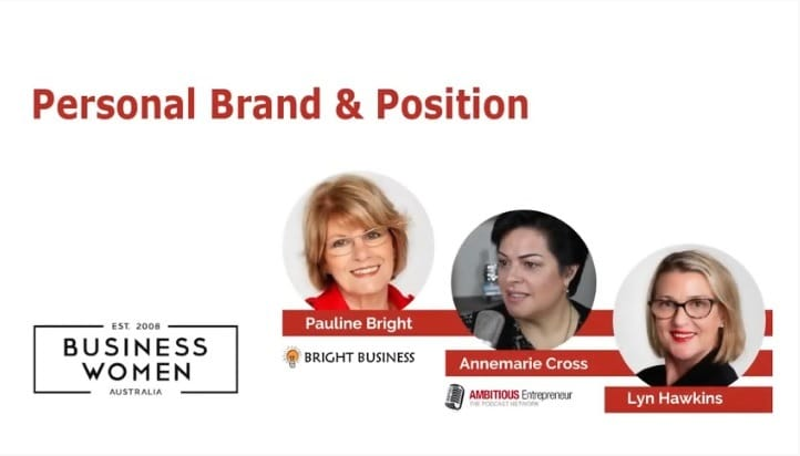 Personal Brand Positioning with Pauline Bright and Annemarie Cross