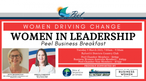 Women Driving Change - Women in Leadership Peel Business Breakfast @ Byford & Districts Country Club
