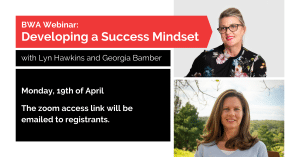 BWA Webinar: Developing a Success Mindset @ ONLINE