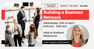 Melbourne, BWA: Building a Business Network @ Wework