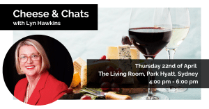 Sydney, BWA: Cheese & Chats with Lyn Hawkins @ The Living Room