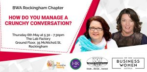 Rockingham, Business Women Australia: How to Manage a Crunchy Conversation? @ The Lab Factory
