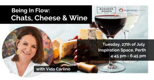 Perth, Being In Flow: Chats, Cheese and Wine @ Inspiration Place (Entrance facing 9th Avenue)