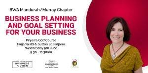 BWA Mandurah Region - Business planning and goal setting