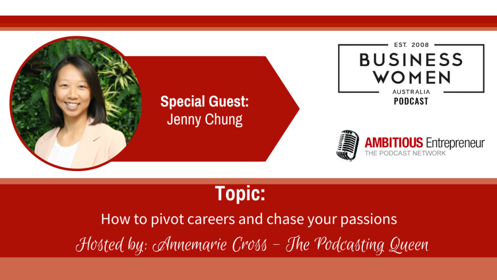 How to pivot careers and chase your passions with Jenny Chung