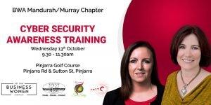 Mandurah/Murray, BWA: Cybersecurity Awareness Training @ Pinjarra Golf Club