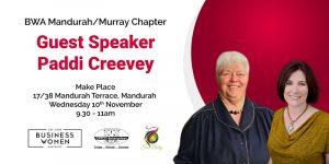 Mandurah/Murray, BWA: Guest Speaker, Paddi Creevey @ Make Place